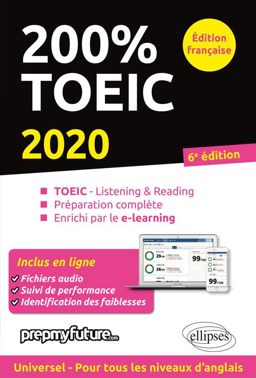 200% TOEIC   LISTENING & READING   6E EDITION 2020